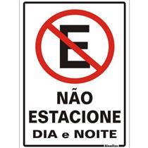 Placa de Poliestireno Auto-Adesiva 20x30cm Não Estacione Dia e Noite  - 250 AG - SINALIZE