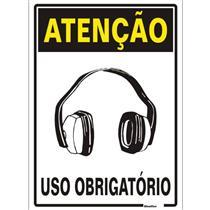 Placa de Poliestireno Auto - Adesiva 20x30cm Atenção Uso Obrigatório de Protetor Auricular - 250 AU - SINALIZE
