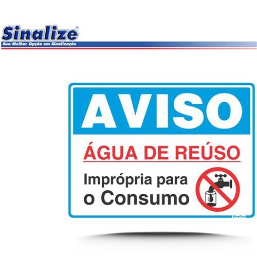 Placa 15x20cm Água de Reúso Impropria para Consumo - 220BZ - SINALIZE