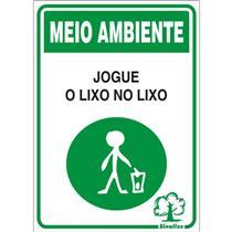 Placa de Poliestireno Auto-Adesiva 20x30cm Jogue Lixo no Lixo - 250 CA - SINALIZE