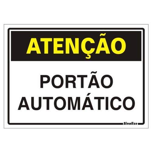 Placa de Poliestireno Auto-Adesiva 20x30cm Atenção Portão Automático - 250 BV - SINALIZE